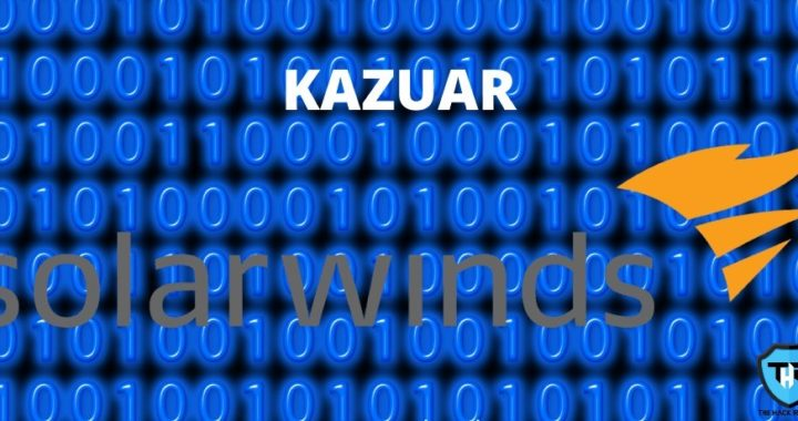 Links Found By Researchers Between Sunburst And Russian Malware Kazuar