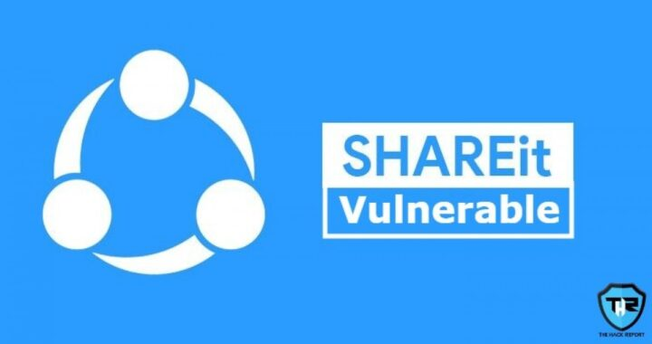 A Vulnerability In Android App ShareIt May Have Allowed Hackers To Infuse Malware