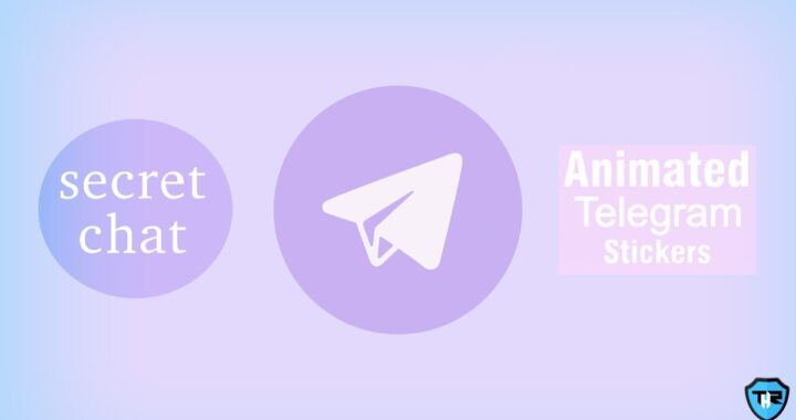 Secret Chats On Telegram Could Be Exposed By Just Sending A Sticker