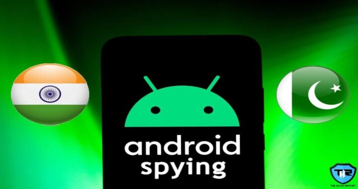 Researchers Found Pakistan Officials Being Targeted By New Android Spying Campaign