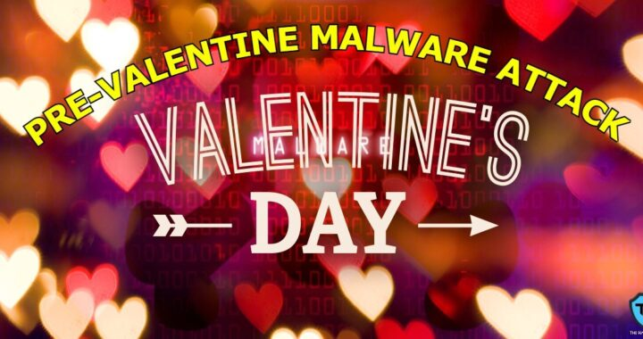 Pre-Valentine Malware Attack Using Phishing Emails To Imposter Well-Known Lingerie & Flower Stores